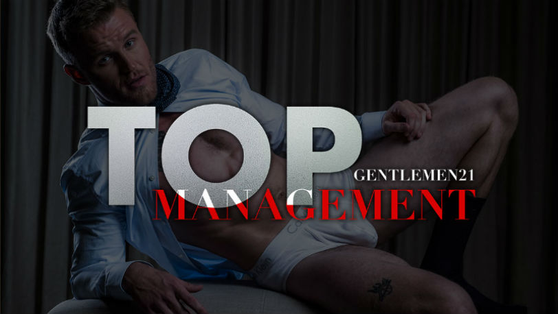 "A sneak peek of ""Gentlemen 21: Top Management"" the new movie from Lucas Entertainment"