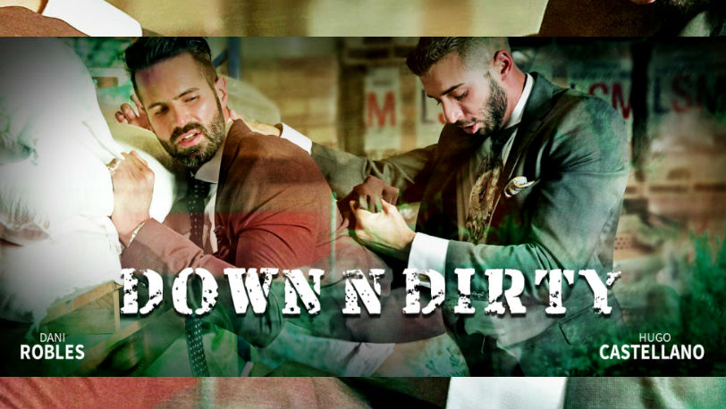 "Alpha-bottom Dani Robles goes ""Down N Dirty"" with Hugo Castellano at Men at Play"