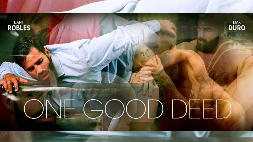 "Dani Robles works his mouth over Max Duro's cock in ""One Good Deed"" from Men at Play"