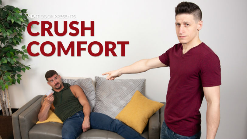 "Dalton Riley gets Sean Maygers instantly hard in ""Crush Comfort"" from Next Door Studios"