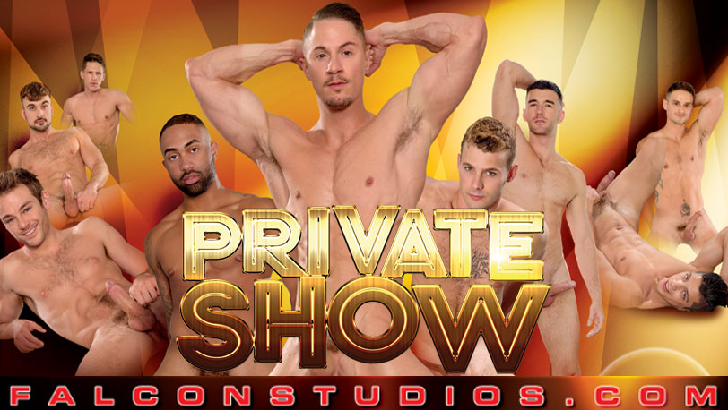 A full movie preview of Falcon Studios' new movie : Private Show