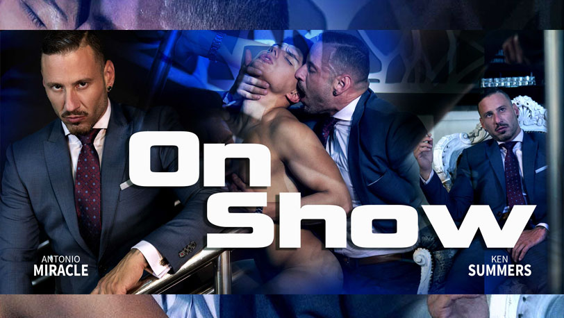 "Ken Summers and Antonio Miracle get sweaty and nasty in ""On Show"" from Men at Play"